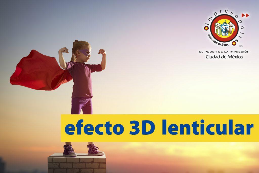 EFECTO 3D LENTICULAR